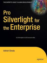 Pro Silverlight for the Enterprise by Ashish Ghoda image