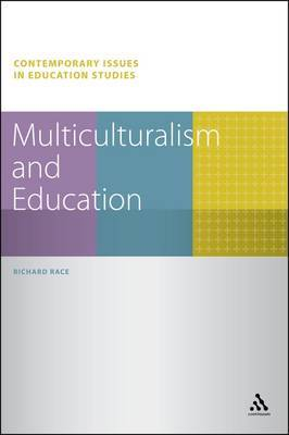 Multiculturalism and Education by Richard Race