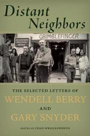 Distant Neighbors by Gary Snyder