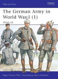 The German Army in World War I: Pt. 1 by Nigel Thomas image