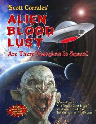 Alien Blood Lust by Timothy Green Beckley