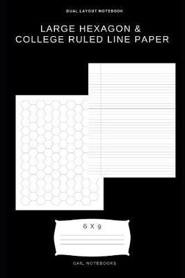 Large hexagon & college ruled line paper by Gail Notebooks