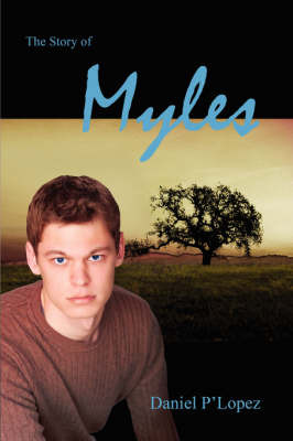 The Story of Myles by Daniel P'Lopez image
