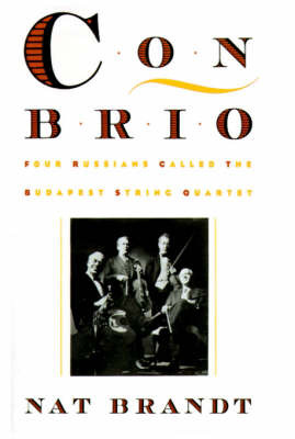 Con Brio: Four Russians Called the Budapest String Quartet by Nat Brandt image
