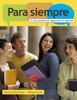 Para Siempre: A Conversational Approach to Spanish by Marino De Leon