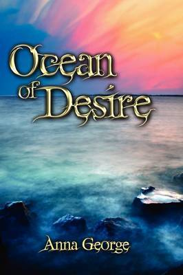 Ocean of Desire by Anna George