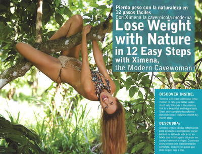 Lose Weight with Nature: In 12 Easy Steps with Ximena, the Modern Cavewoman by Ximena Gonzalez image