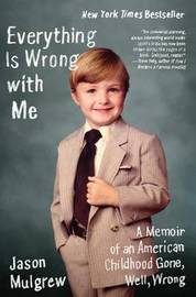 Everything Is Wrong with Me by Jason Mulgrew image
