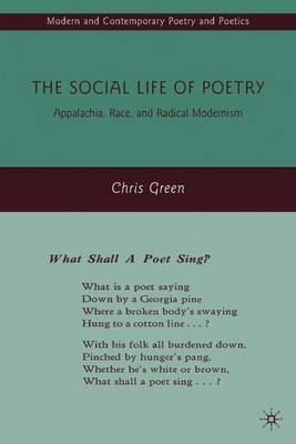 The Social Life of Poetry by C Green