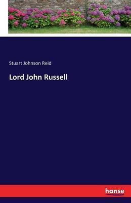 Lord John Russell by Stuart Johnson Reid