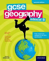 GCSE Geography Edexcel B Student Book by Bob Digby