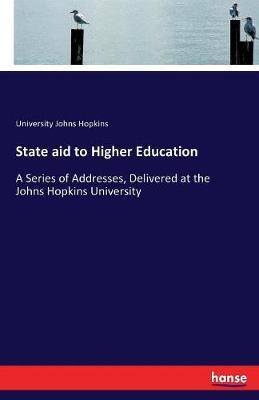 State Aid to Higher Education by University Johns Hopkins