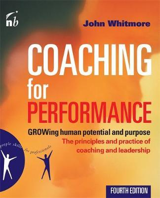 Coaching for Performance by John Whitmore