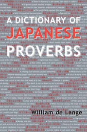 A Dictionary of Japanese Proverbs by William Lange image
