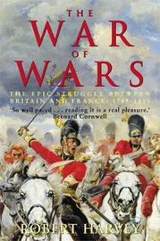 The War of Wars by Robert Harvey