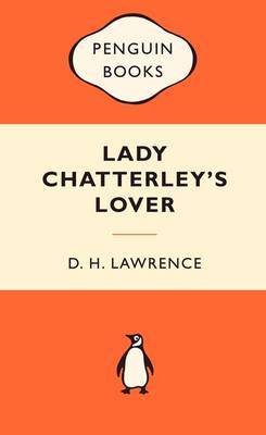 Lady Chatterley's Lover (Popular Penguins) by D.H. Lawrence
