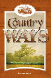 Country Ways by Terence Kearey