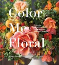 Color Me Floral by Marlo Johnson