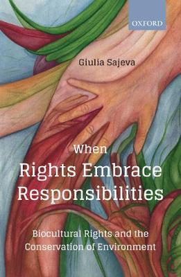 When Rights Embrace Responsibilities by Giulia Sajeva
