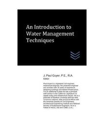 An Introduction to Water Management Techniques by J Paul Guyer