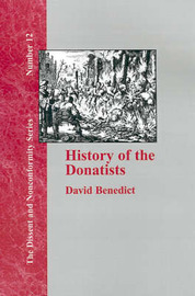History of the Donatists by David Benedict