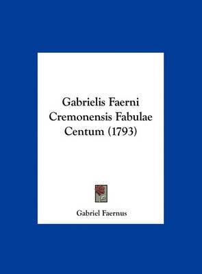 Gabrielis Faerni Cremonensis Fabulae Centum (1793) by Gabriel Faernus image