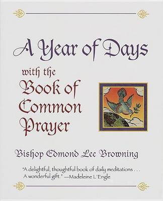 A Year of Days with the Book of Common Prayer by Edmond Lee Browning image