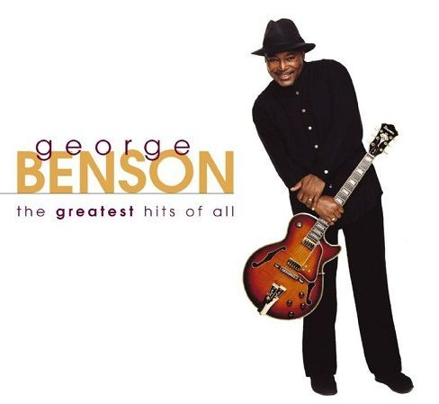 The Greatest Hits Of All by George Benson