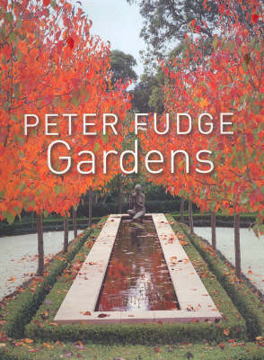 Peter Fudge Gardens by Peter Fudge