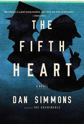 The Fifth Heart by Dan Simmons image