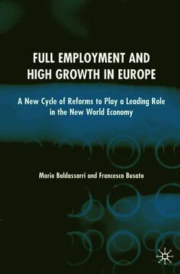 Full Employment and High Growth in Europe by Mario Baldassarri image
