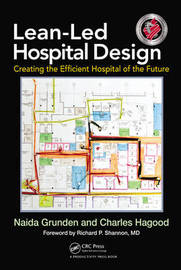 Lean-Led Hospital Design by Naida Grunden