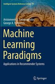 Machine Learning Paradigms by Aristomenis S. Lampropoulos image