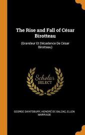 The Rise and Fall of C sar Birotteau by George Saintsbury