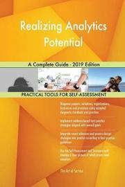 Realizing Analytics Potential A Complete Guide - 2019 Edition by Gerardus Blokdyk image