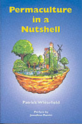 Permaculture in a Nutshell by Patrick Whitefield image