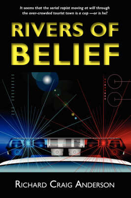 Rivers of Belief by Richard Craig Anderson image