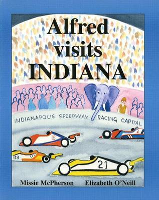 Alfred Visits Indiana by Elizabeth O'Neill image