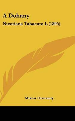 A Dohany: Nicotiana Tabacum L (1895) by Miklos Ormandy image