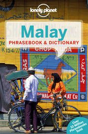 Lonely Planet Malay Phrasebook & Dictionary by Lonely Planet