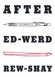 After Ed-Werd Rew-Shay by Zoe Sadokierski