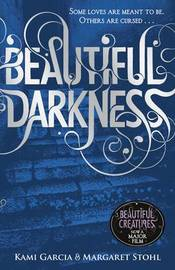 Beautiful Darkness (Caster Chronicles #2) (UK Ed.) by Kami Garcia