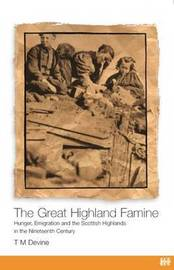 The Great Highland Famine by Tom M Devine image