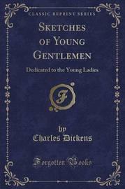Sketches of Young Gentlemen by DICKENS