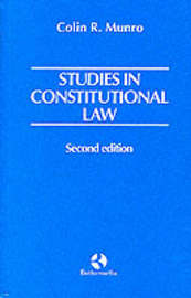 Studies in Constitutional Law by Colin R. Munro