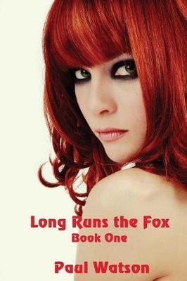Long Runs the Fox by Paul Watson image