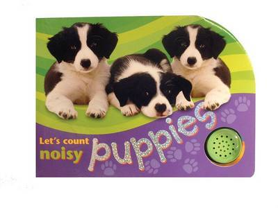 Noisy Puppies by Christiane Gunzi