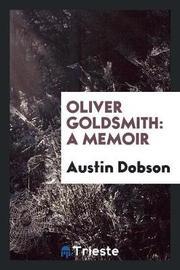 Oliver Goldsmith by Austin Dobson image