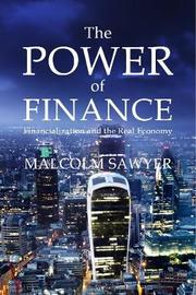 The Power of Finance by Malcolm Sawyer