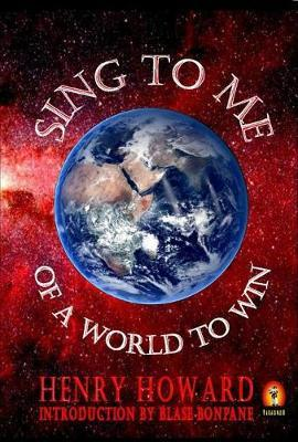 Sing to Me of a World to Win by Henry Howard image